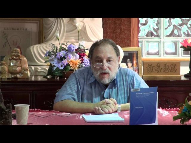BAUS Woo Ju Library Dharma Talk Karma in Yogacara by Professor Dan Lusthaus 2012 6 10 2 1