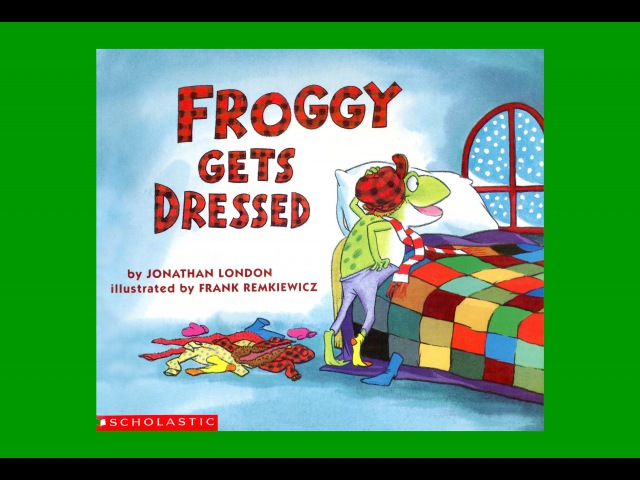 FROGGY GETS DRESSED by Jonathan London Grandma Annii's Storytime
