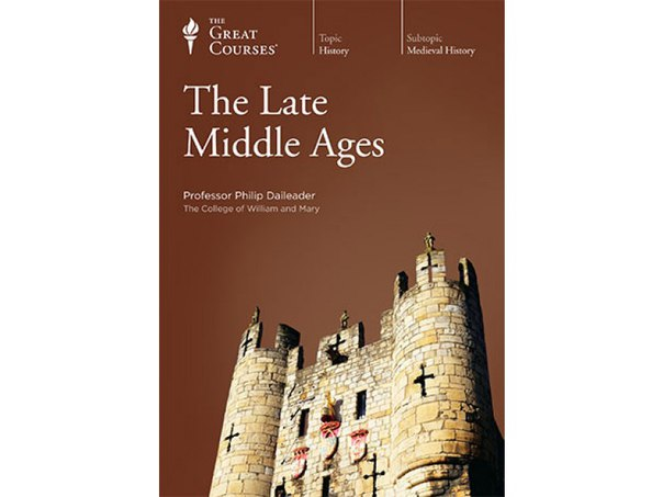 The Late Middle Ages - The Great Courses