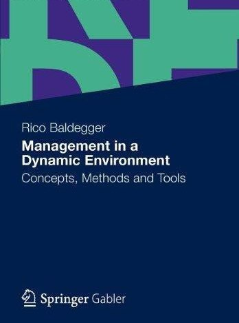 Management in a Dynamic Environment