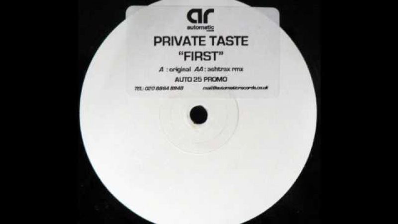 Private Taste First Ashtrax Rerub