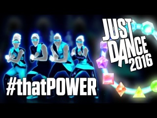 Just Dance 2016 - #thatPOWER - COOP (All Jewels)