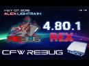 REBUG 4.80.1 REX EDITION - ЛУЧШАЯ ПРОШИВКА НА PS3