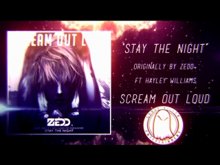 "Scream out loud stay the night (zedd) ""punk goes pop style cover"""