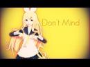 Don't Mind [MMD-Rin]