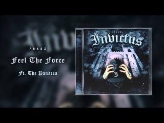 Fragz & The Panacea - Feel The Force