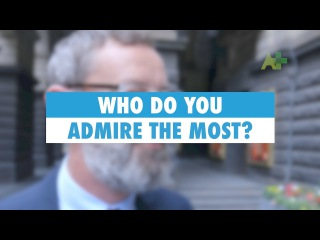 Learn English: Who do you admire the most?