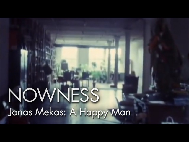 Outtakes from the Life of a Happy Man (Excerpt) by Jonas Mekas