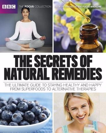 BBC Focus - The Secrets of Natural Remedies 2017