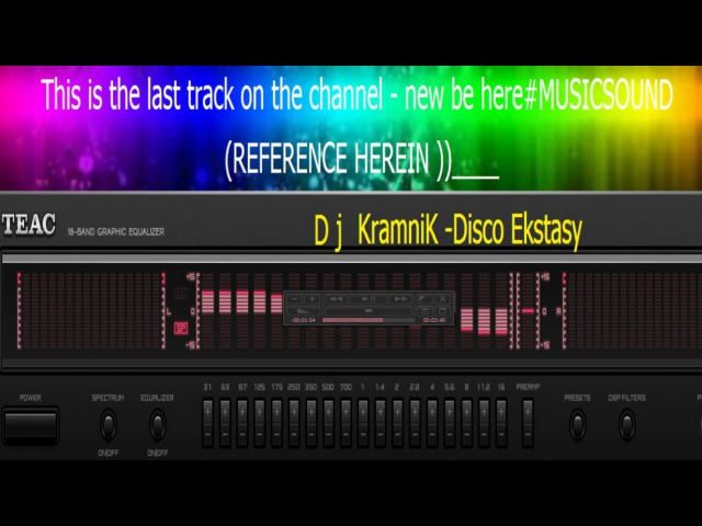 Dj KramniK Disco Ekstasy This is the last track on the channel NEW BE HERE