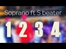 Soprano ft S Beater - 1 2 3 4 | 2016 (BKMediaShow)