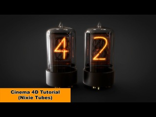 Nixie Tubes (Cinema 4D Tutorial)