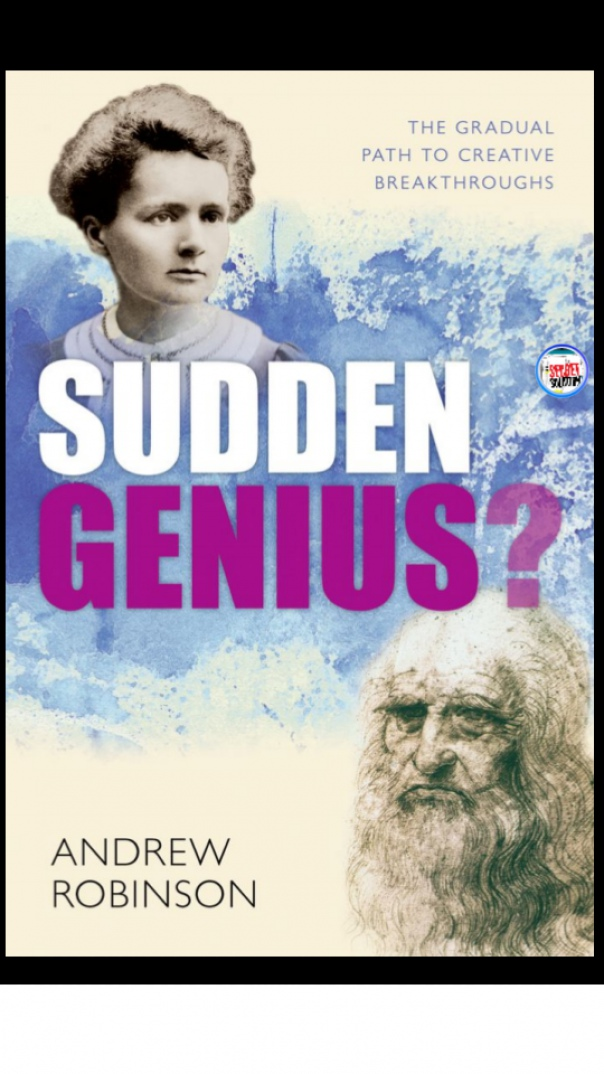 Sudden Genius The Gradual Path to breakthroughs