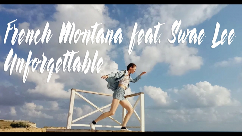Freestyle by Marina Dubinina | French Montana feat. Swae Lee - Unforgettable