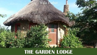 Learn English Through Story - The Garden Lodge by Willa Cather