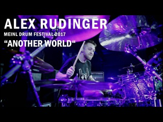 Meinl Drum Festival - Alex Rudinger - Another World