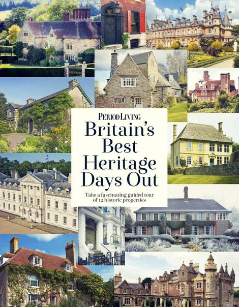 Period Living Britains Best Heritage Days Out 2017