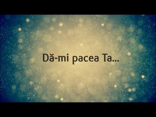 Poezii Crestine Da mi pacea Ta
