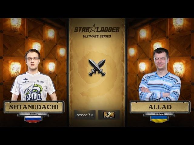 ShtanUdachi vs Allad 1 4 StarLadder Hearthstone Ultimate Series