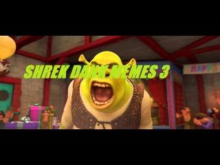 Shrek Dank Memes 3