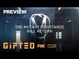 Preview: The Resistance Will Return | Season 2 | THE GIFTED