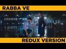 Rabba ve New Redux Version | Iss Pyaar Ko Kya Naam Doon New Full Song | Barun Sobti Shivani Tomar
