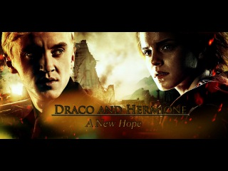 Draco and Hermione    A New Hope