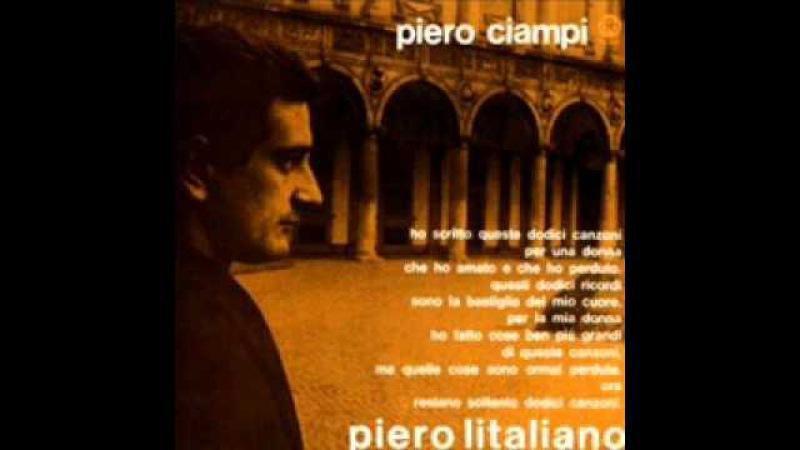 Piero Ciampi Hai lasciato a casa il tuo sorriso