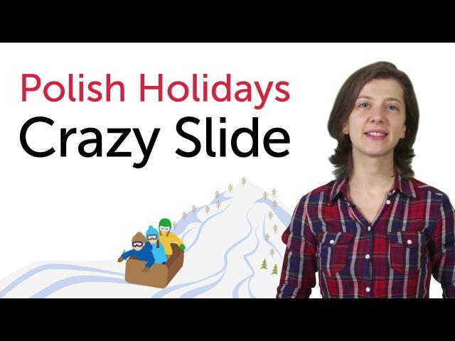 Polish Holidays Crazy Slide