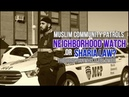 Muslim Patrols: Neighborhood Watch or Sharia Law Precursor?