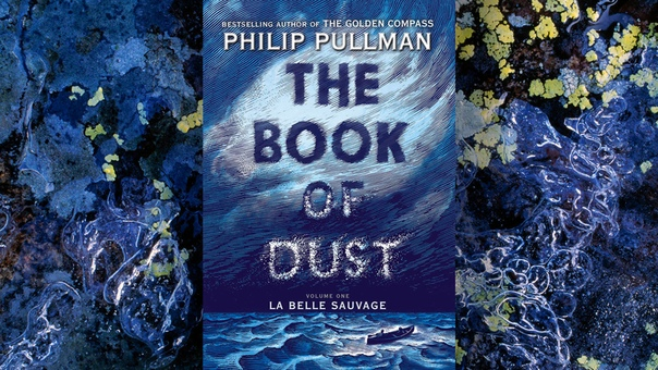 The Book Of Dust #1 - La Belle Sauvage by Philip Pullman