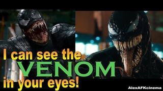 I can see the VENOM in your eyes!