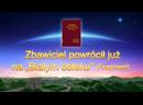 """Ewangelia na dziś   """"Zbawiciel powrócił już na 'Białym obłoku'"""" Słowo Boże (Fragment 1)"""