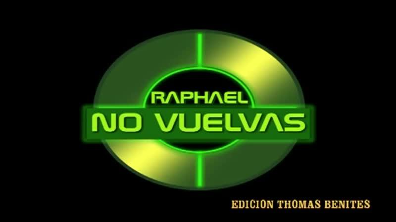 RAPHAEL no vuelvas DISCO DE ORO YOU