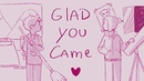 Glad you came [South Park Creek] Animatic