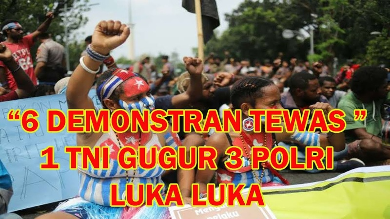 6 Demonstran Tewas 1 TNI Gugur 3 Polri Luka di aksi damai Rakyat Papua di Deiyai
