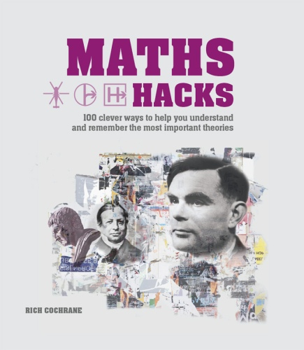 Richard Cochrane] Maths Hacks  100 Clever Ways to