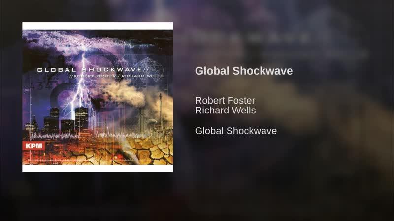 Global Shockwave...