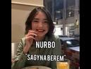 Nurbo - Sagyna berem. Нұрболат - Сағына берем
