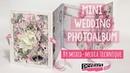 Esküvői minialbum mixed média technikával Mini Wedding Photoalbum by mixed media technique