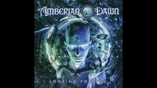 AMBERIAN DAWN - 'Looking for You' (2020) Full Album