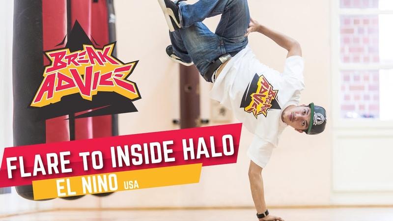 Flare to Inside Halo w El Nino BREAK ADVICE