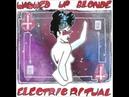 Washed Up Blonde - Electric Ritual EP [Darkwave Goth PostPunk]