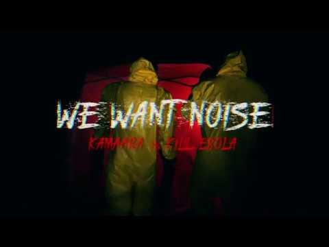 Kill ebola - we want noise w/ kamaara (Official Music Video)