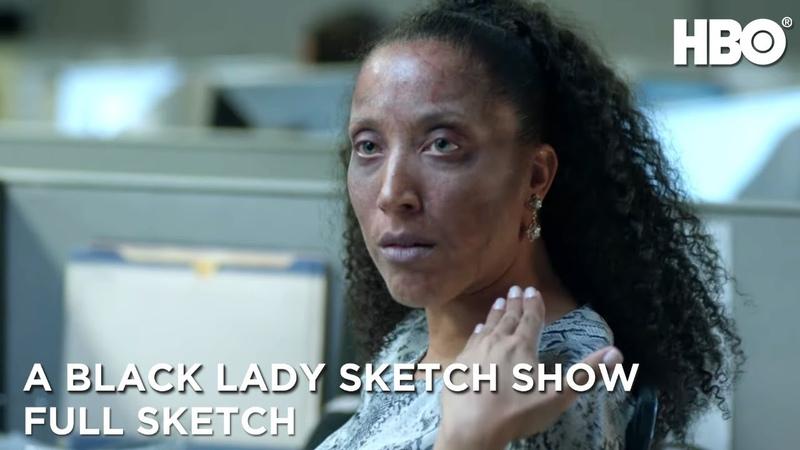 A Black Lady Sketch Show No Makeup Full Sketch HBO