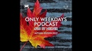 ONLY WEEKDAYS PODCAST 26 AUTUMN EDITION 2019 Mixed by Nelver
