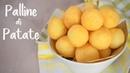 PALLINE DI PATATE IDEA PER BUFFET - Ricetta Facile in 5 minuti Fatto in Casa da Benedetta