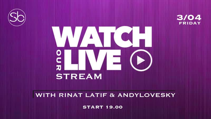 03.04.20 «Stream with Rinat Latif Andylovesky»