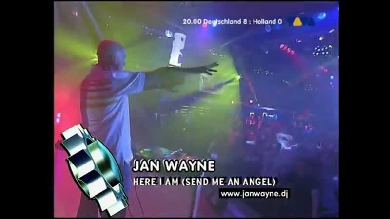 Jan Wayne - Here I Am (Send Me An Angel ) [Live @ VIVA Club Rotation]