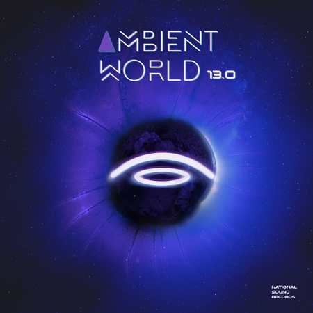 Ambient World 13.0 (Mixed Compilation by M.Pravda)